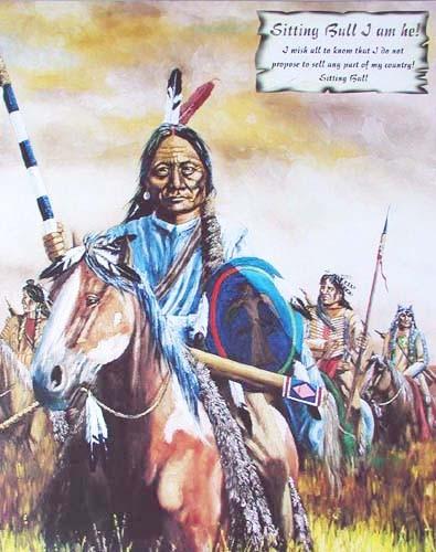 Sitting Bull I am he!