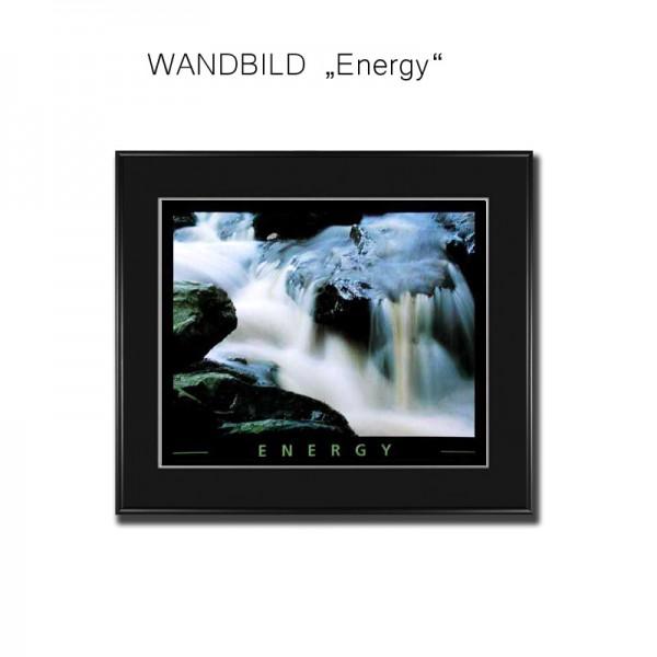 Wandbild Motivation Energy Energie Bild Wassefluss